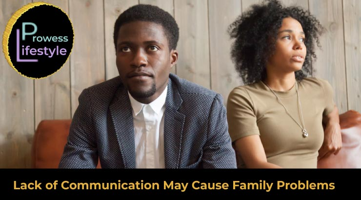 Lack of Communication - Common Family Problems