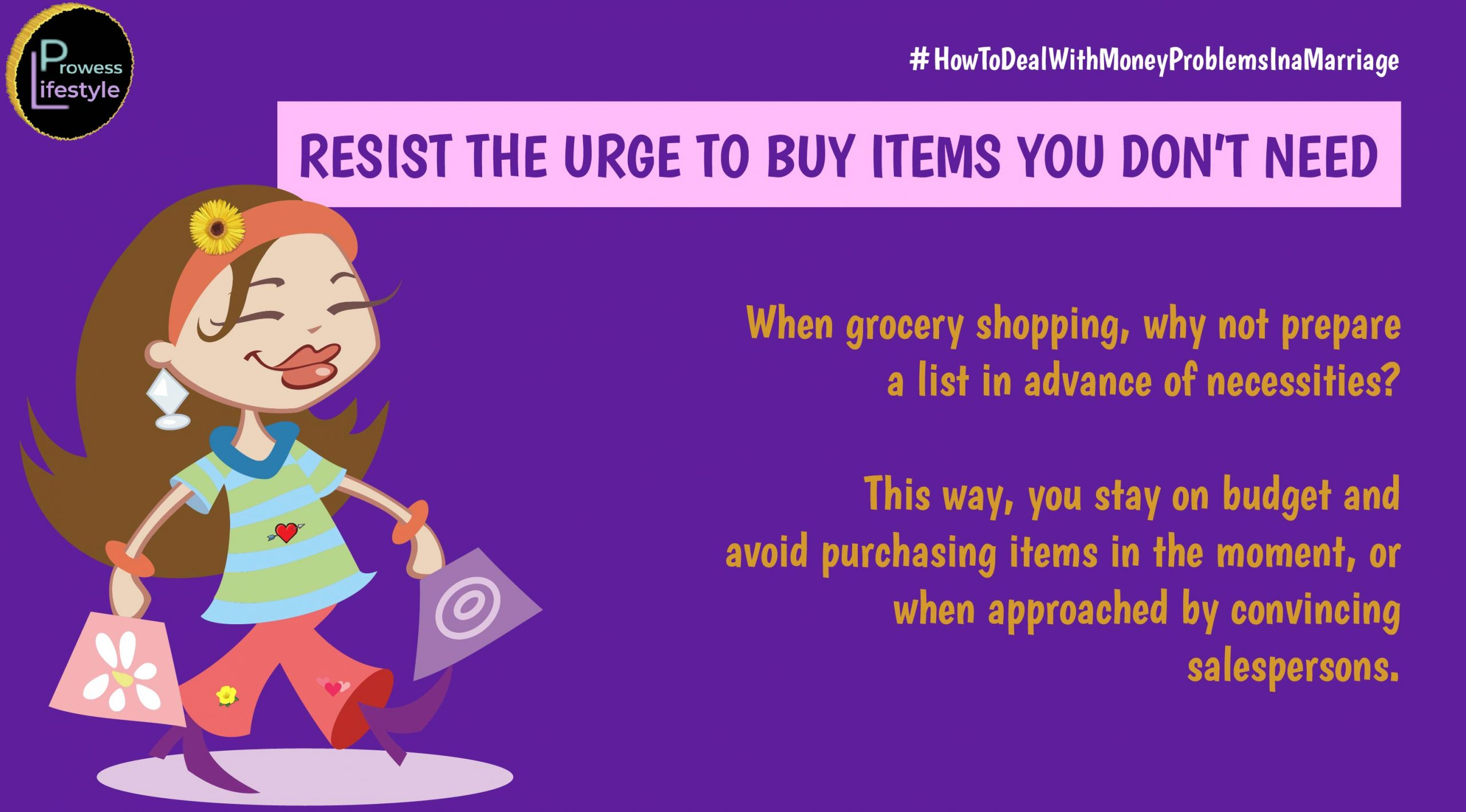 RESIST THE URGE TO BUY ITEMS YOU DON'T NEED